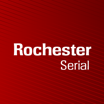 Rochester+Serial