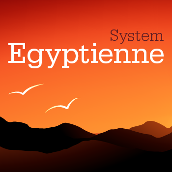 Egyptienne+System