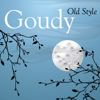 Goudy+Old+Style+Pro