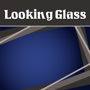 Looking+Glass